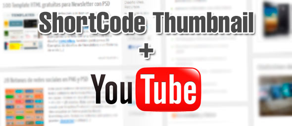 Shortcode-Thumbnails-youtube-Wordpress
