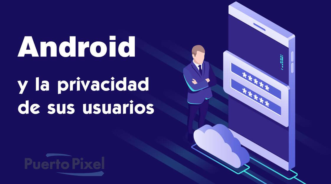 Privacidad usuarios Android
