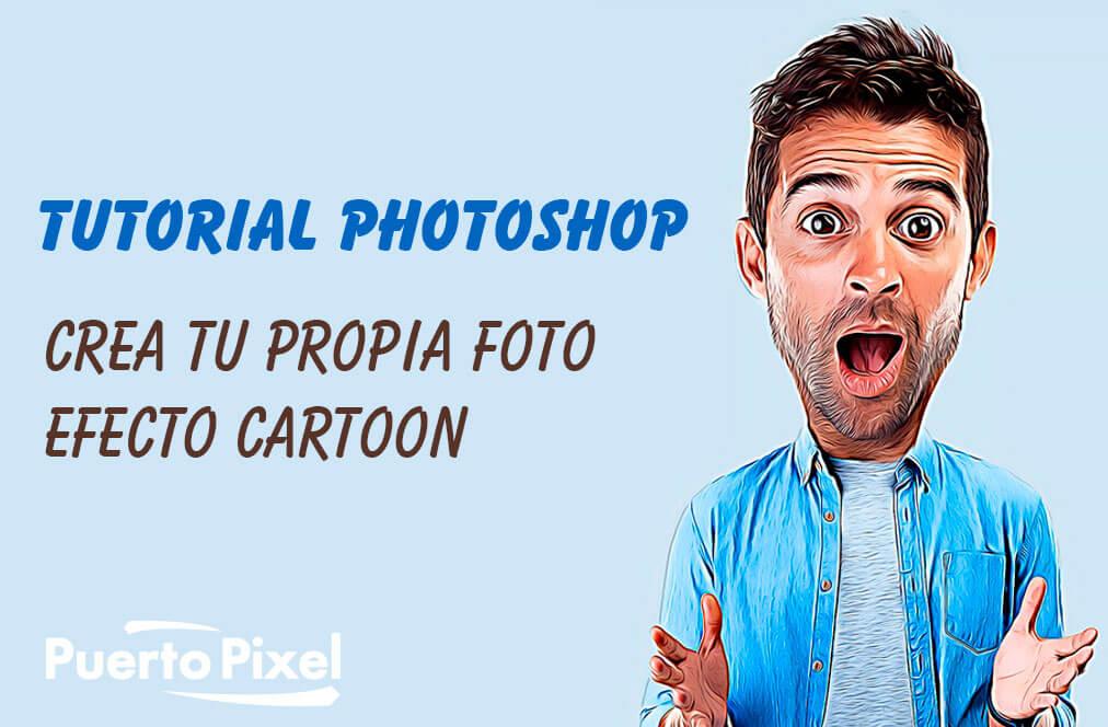 tutorial efecto cartoon photoshop
